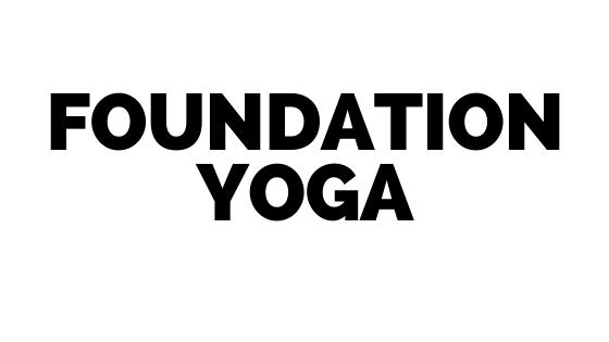 Foundation Yoga